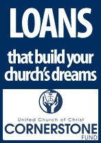 Loans to Build Your church's dreams. Cornerstone Fund