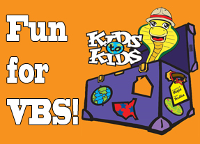 Fun for VBS! Kids to Kids