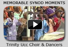 Memorable Synod Moments: Trinity Ucc Choir & Dancers