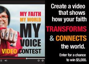 My Faith, My World, My Voice Video Contest - large