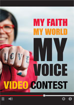 My Faith, My World, My Voice Video Contest - small